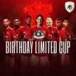 BIRTH DAY LIMITED CUP
