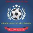 Giải bóng đá Khu Vực Bắc Cẩm Xuyên lần I - Năm 2016