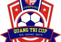 Giải bóng đá Đồng hương Quảng Trị - Quảng Trị Cúp 2019 | Những nét mới nâng tầm giải đấu.