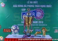 Lễ ra mắt Giải bóng đá phong trào hạng nhất cup Saigon River lần thứ 3 năm 2019.