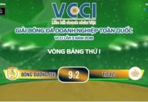 Highlight: ĐÔNG DƯƠNG JSC - TIG FC | V2 - Giải BĐ Doanh Nghiệp Toàn Quốc VCCI - Lần 3 Năm 2018