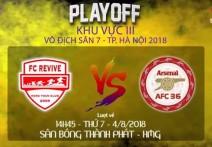 Highlight: FC REVIVE - AFC 36 | Lượt về - Playoff KV3 - VĐ sân7 TP.HN 2018