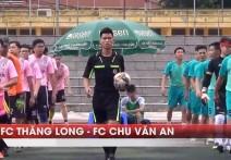 Highlight: THĂNG LONG - CHU VĂN AN | Vòng 3.1 - Serie A5- Giải BĐ 95-98 HN Cup 2018