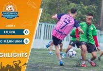 Highlights: SĐL - vs - MẠNH LINH | Vòng 2 - CUP MẠNH LINH 2020