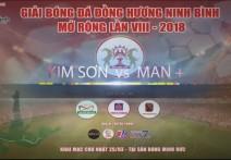 Highlight - KIM SƠN vs MAN+ | Giải bóng đá đồng hương Ninh Bình mở rộng lần VIII - 2018