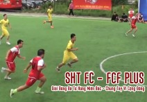 Full: SHT FC - FCF PLUS | Giải Bóng Đá Tứ Hùng Miền Bắc - Chung Tay Vì Cộng Đồng