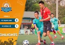 Highlights: FC MẠNH LINH - vs -  FC ĐÔNG VỆ | Vòng 3 - CUP MẠNH LINH 2020