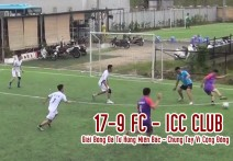 Highlight: 17-9 FC - ICC CLUB | Giải Bóng Đá Tứ Hùng Miền Bắc  - Chung Tay Vì Cộng Đồng