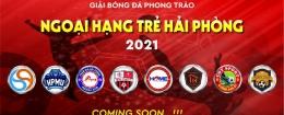 Giải bóng đá Ngoại Hạng Trẻ Hải Phòng 2021