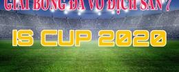 GIẢI BÓNG ĐÁ VÔ ĐỊCH SÂN 7 KHOA QUỐC TẾ- ISCUP 2020
