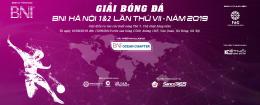 GIẢI BÓNG ĐÁ BNI HANOI 1 & 2 LẦN VII - 2019