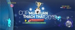 Giải bóng đá sân Thúy Lai  - Cúp mùa Xuân Thạch Thất 2019