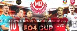 AFCVN E-SPORT CHAMPIONSHIP 2020 - FO4 CUP