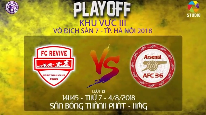 Highlight: FC REVIVE - AFC 36 | Playoff KV3 - VĐ sân7 TP.HN 2018