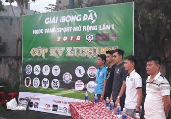 Tưng bừng khai mạc giải bóng đá Ngọc Vàng Sport - KV Luxury Cup 2018