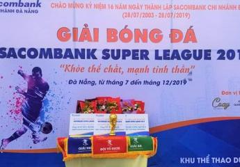 Tưng bừng khai mạc Giải bóng đá Sacombank Super League 2019: Khỏe thể chất - Mạnh tinh thần.