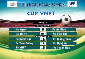Vòng 11 Lai Chau League S3 - 2018 | Top 2 dễ thở, VNPT và Đồng Đội gặp trở ngại cho tham vọng vô địch.